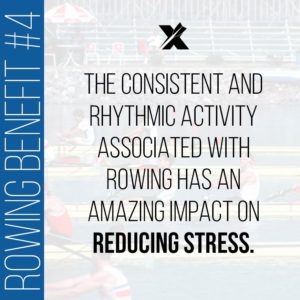 Rowing Benefits: Stress Reducer
